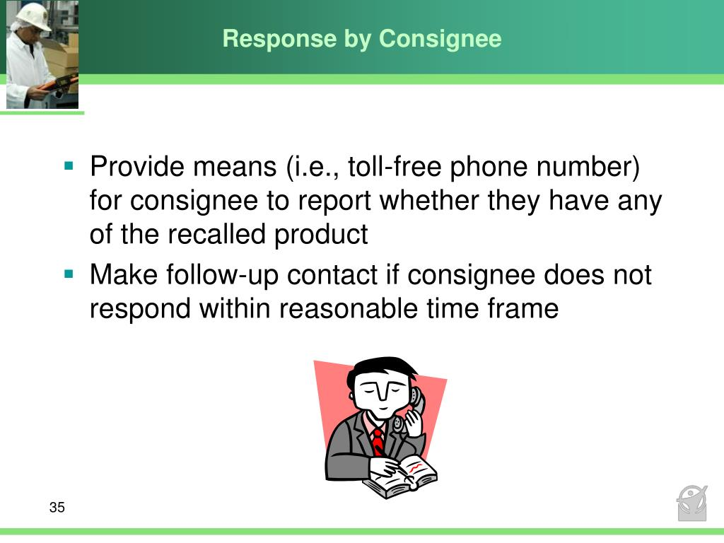 Response by Consignee