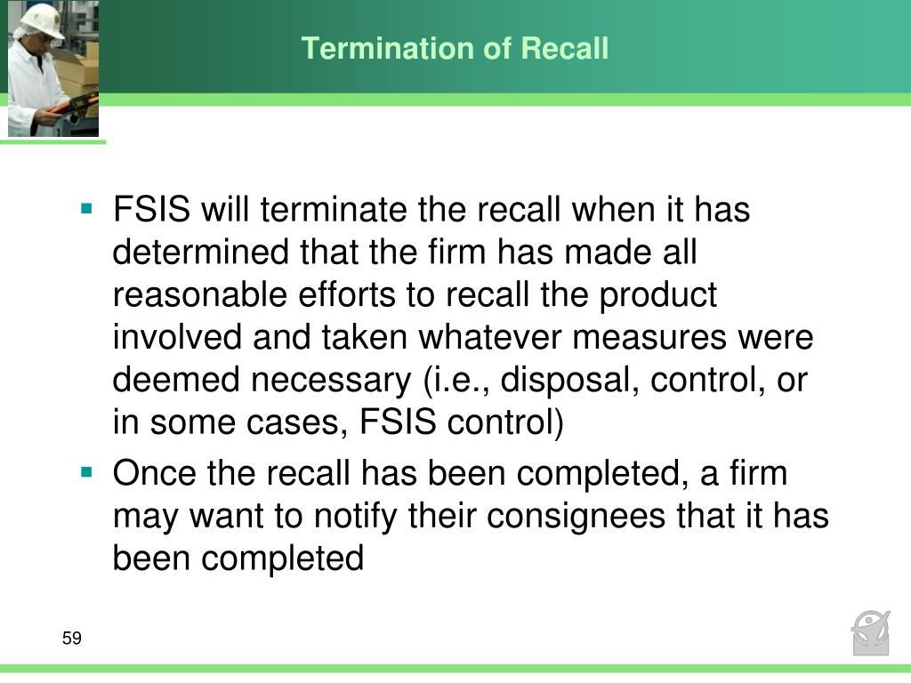 Termination of Recall