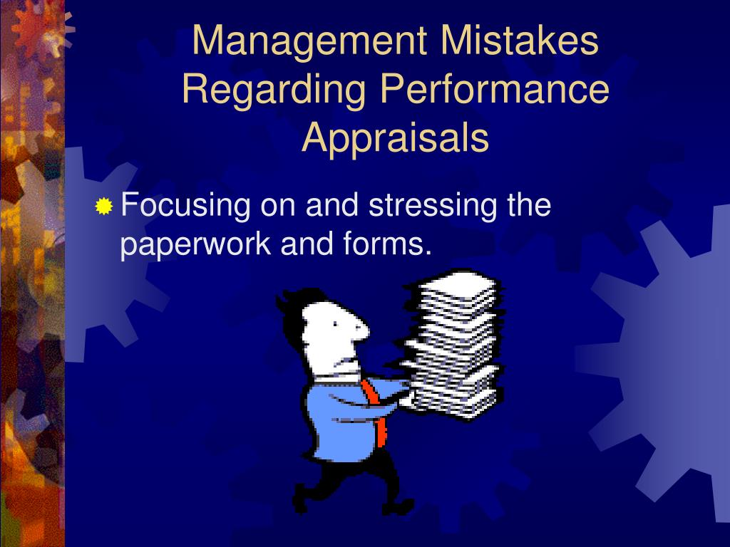 Management Mistakes Regarding Performance Appraisals