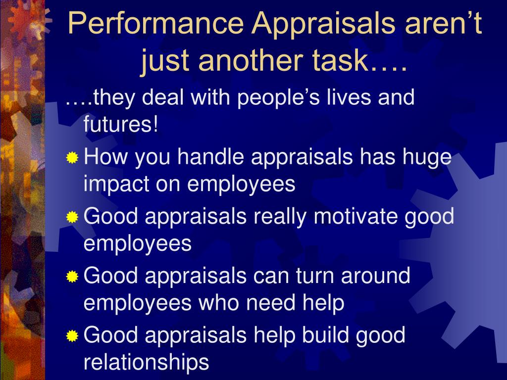 Performance Appraisals aren't just another task….