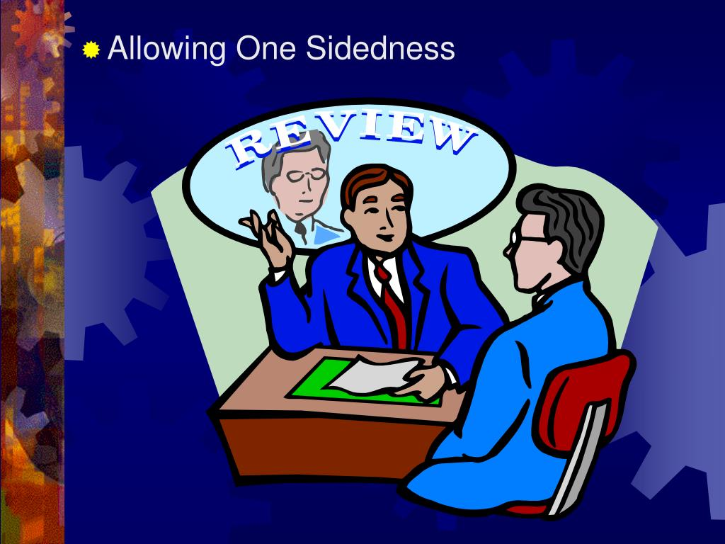 Allowing One Sidedness