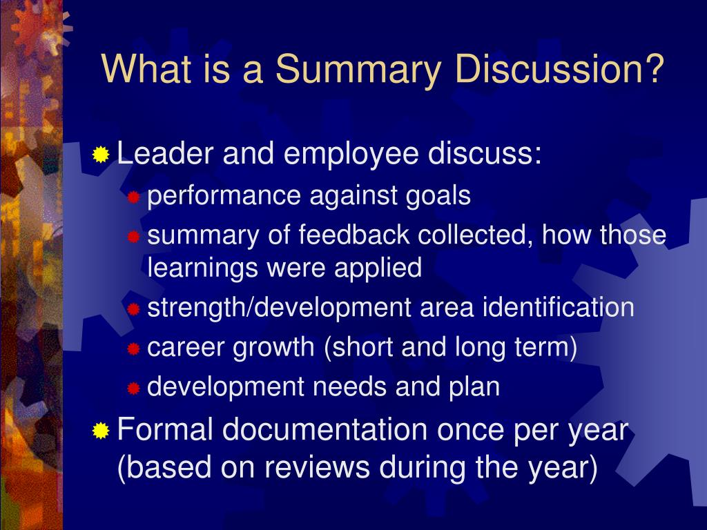 What is a Summary Discussion?