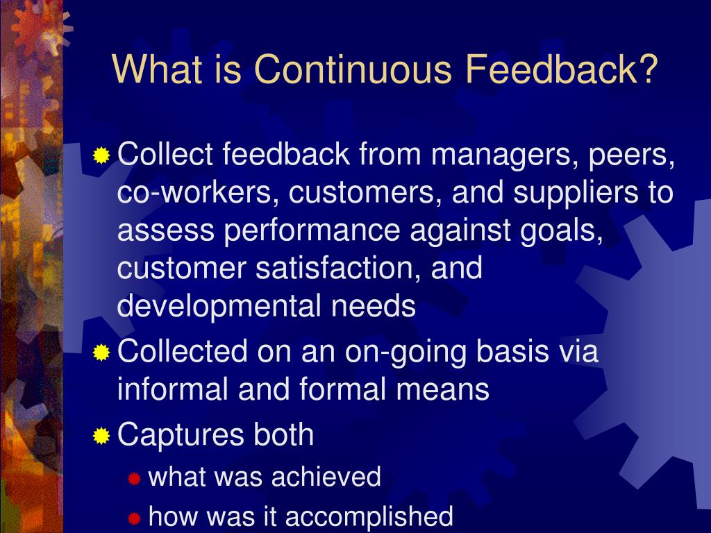 What is Continuous Feedback?