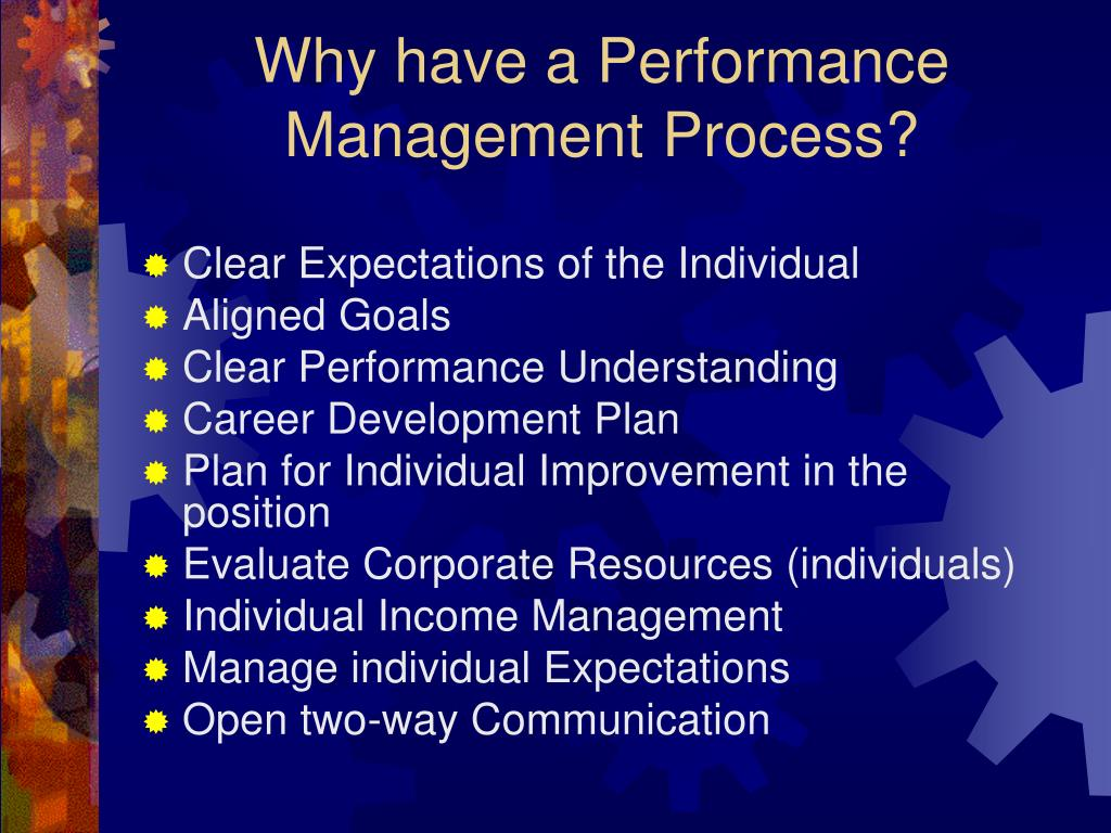 Why have a Performance Management Process?