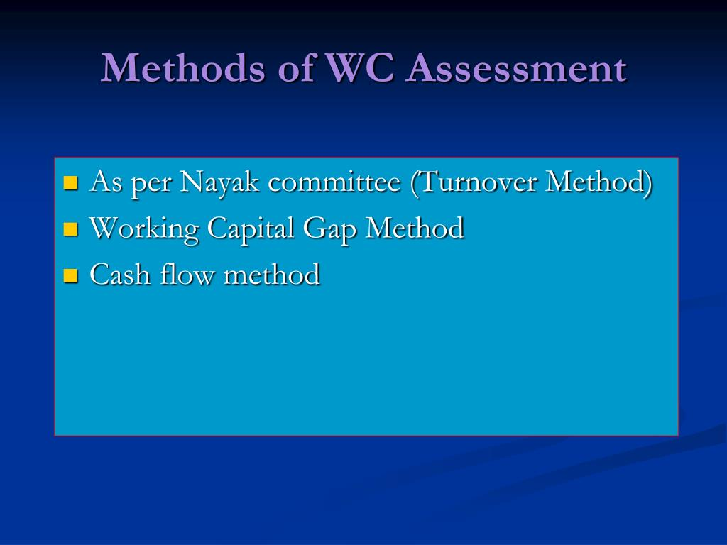 Methods of WC Assessment