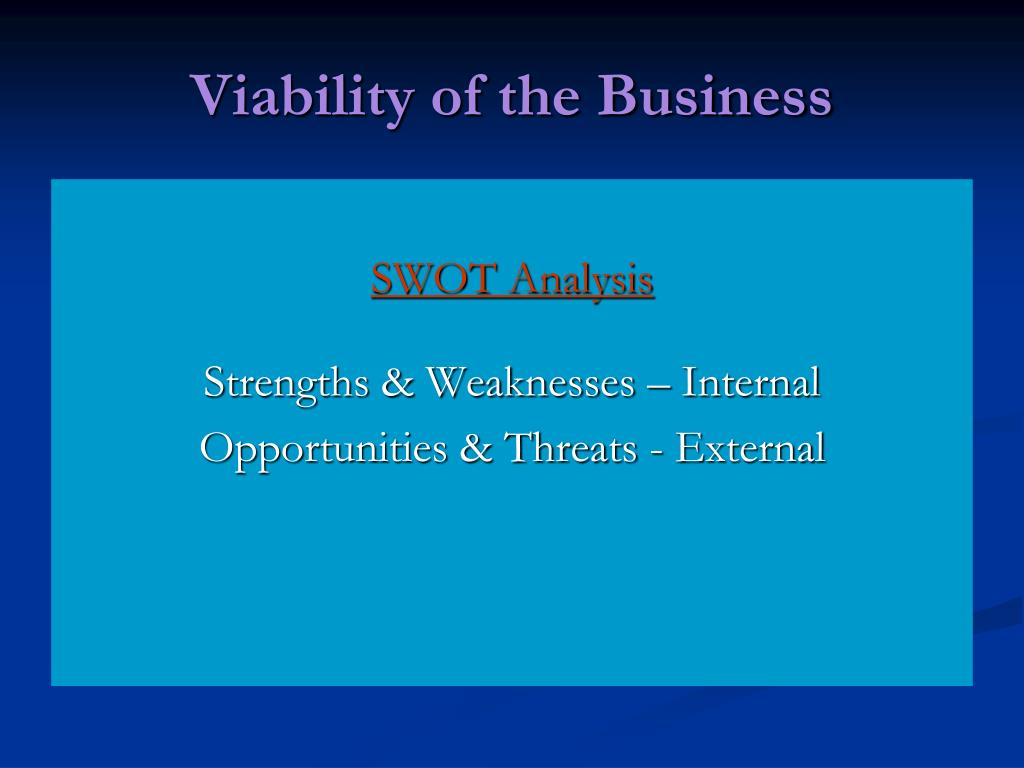 Viability of the Business