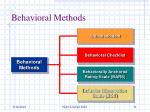 behavioral methods