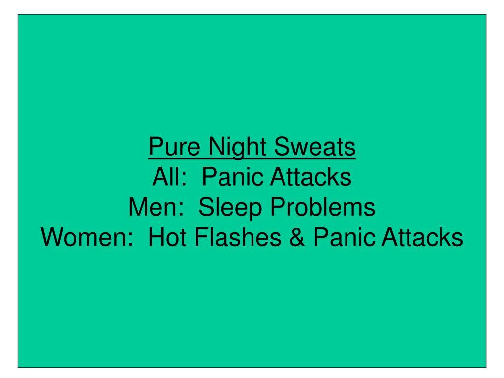 Pure Night Sweats