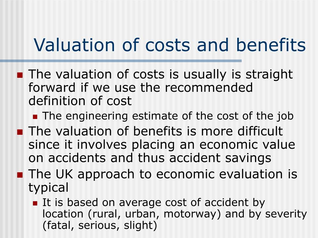 Valuation of costs and benefits
