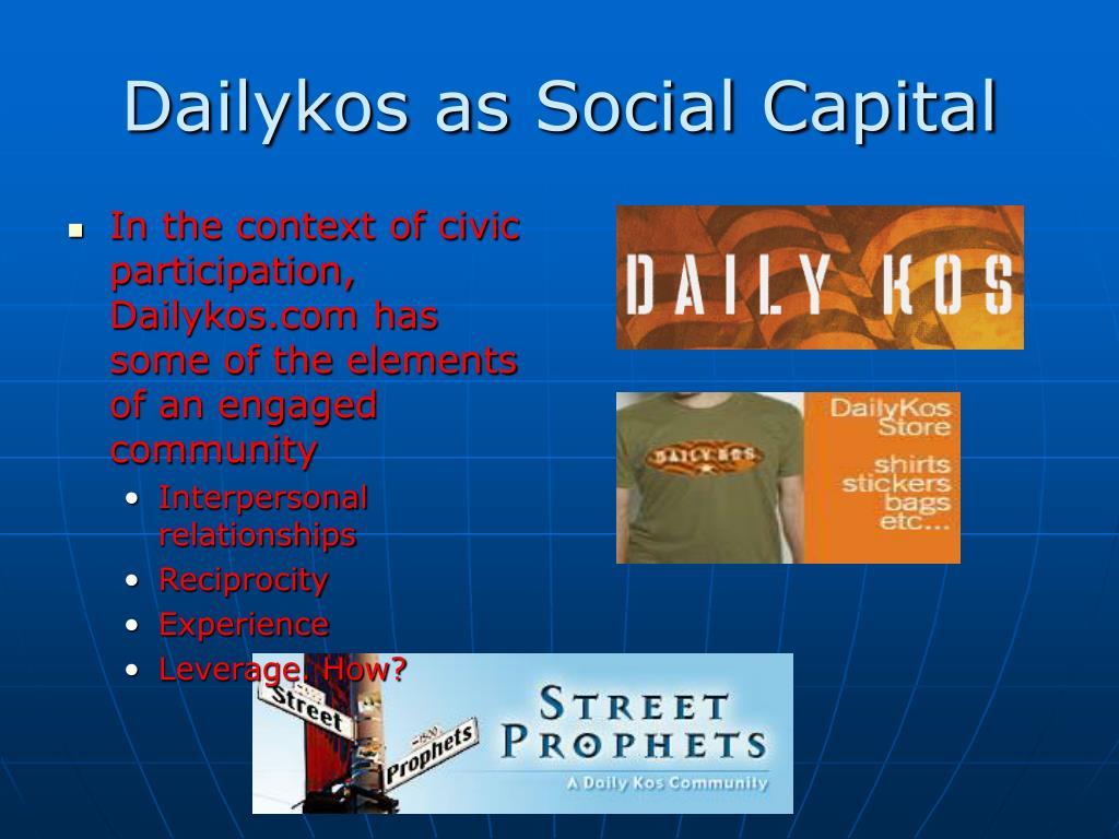 Dailykos as Social Capital