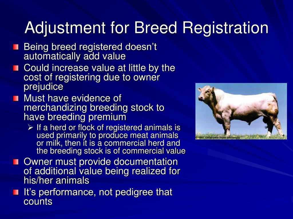 Adjustment for Breed Registration