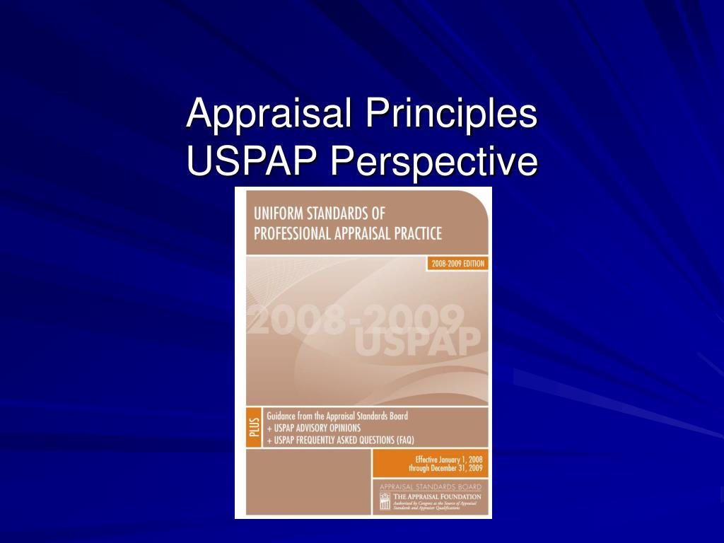 appraisal principles uspap perspective