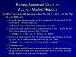 basing appraisal value on auction market reports44