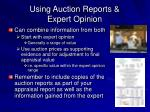 using auction reports expert opinion