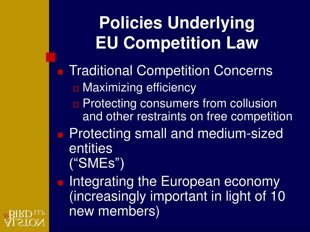 Policies Underlying