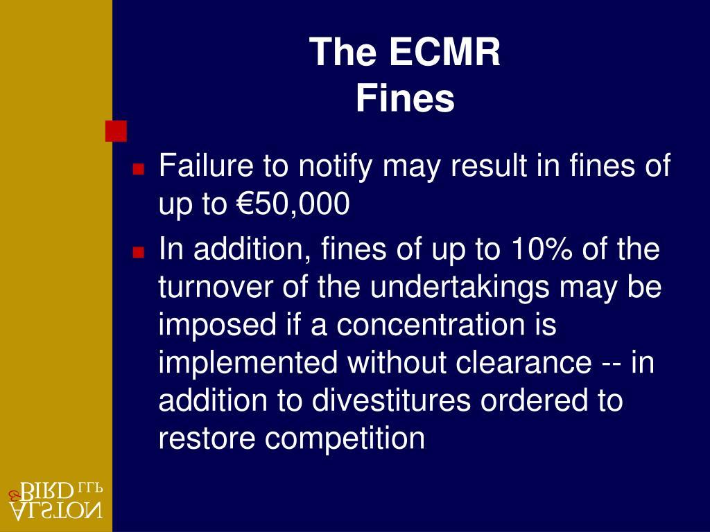 The ECMR