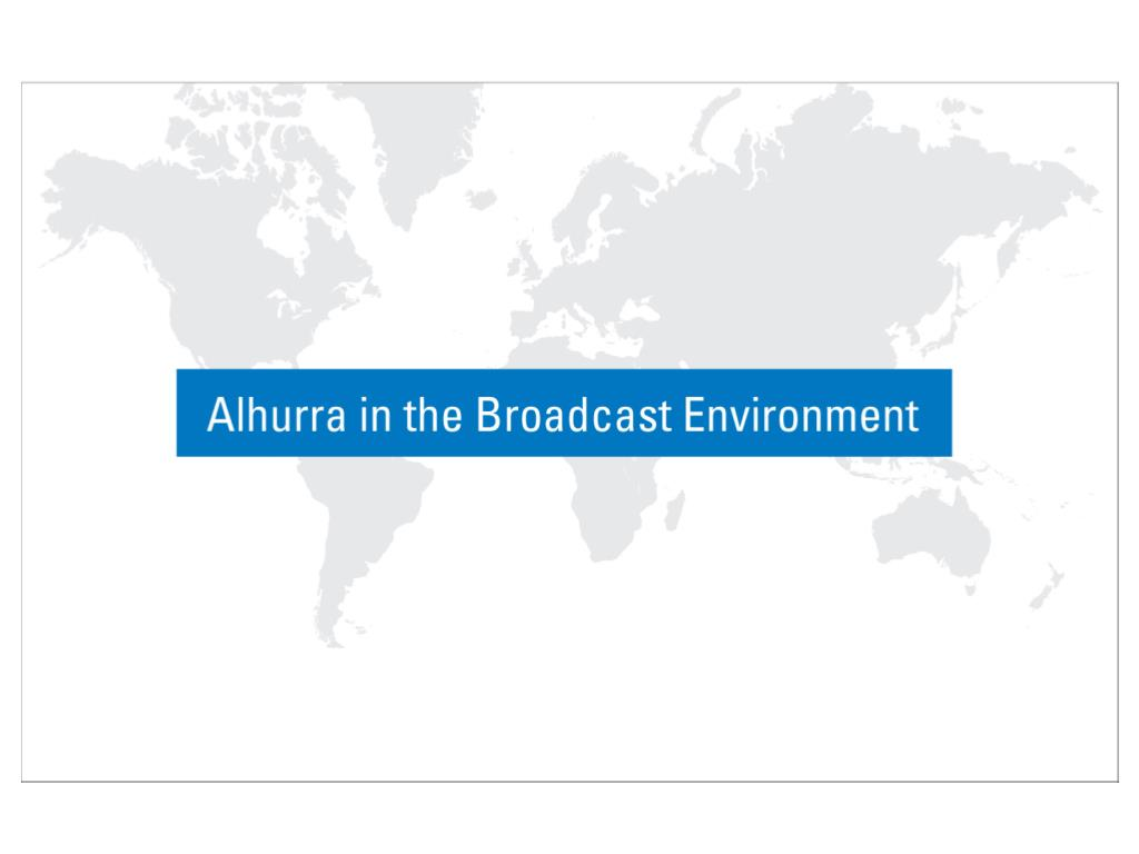 Alhurra in the Broadcast Environment