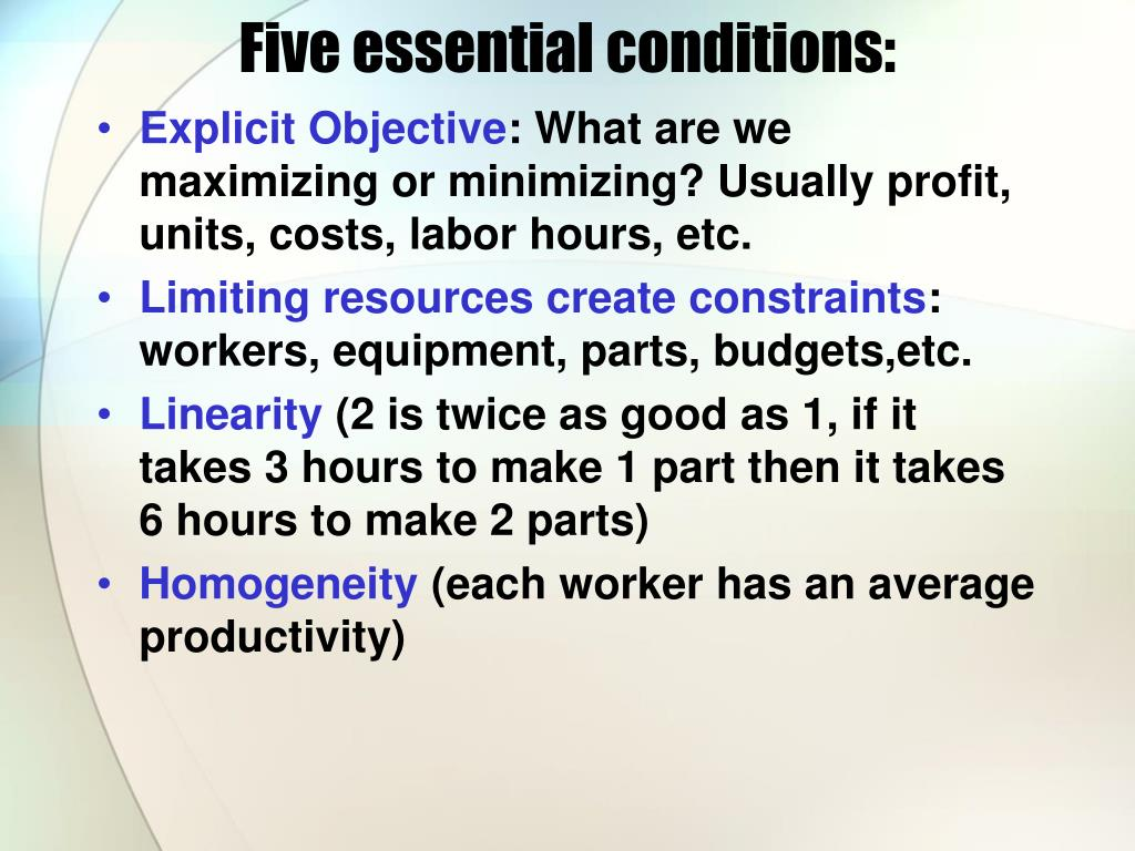 Five essential conditions: