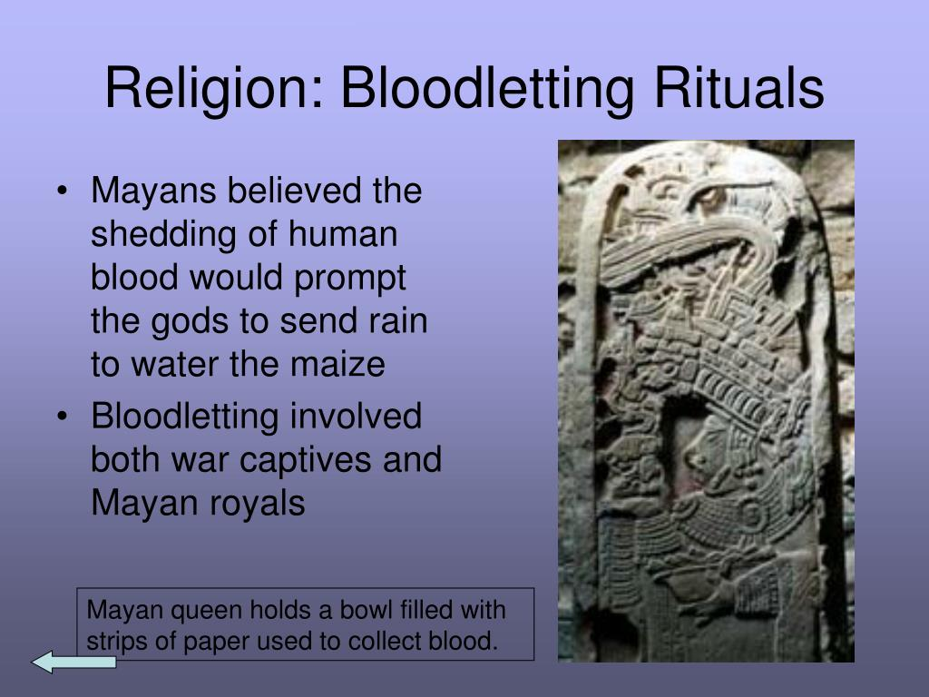 Religion: Bloodletting Rituals