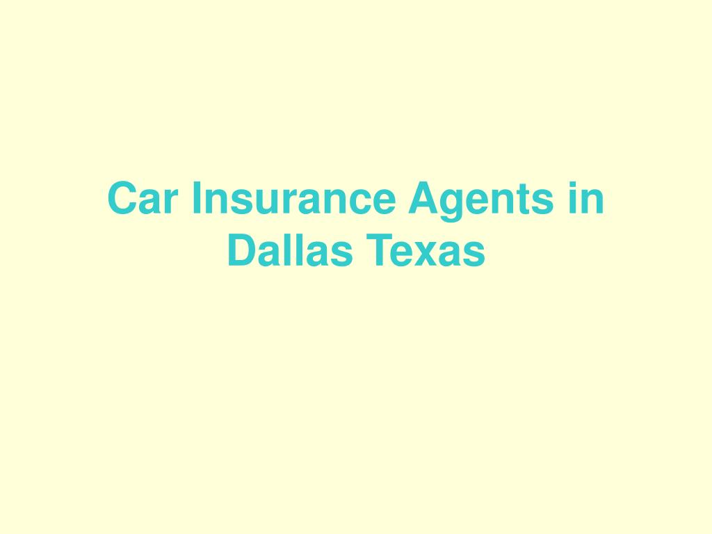 Car Insurance Agents in Dallas Texas