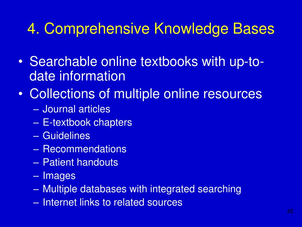 4. Comprehensive Knowledge Bases