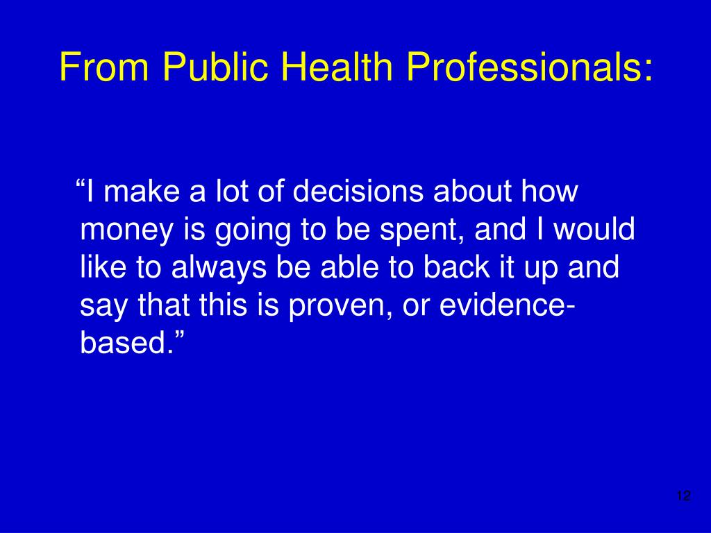 From Public Health Professionals: