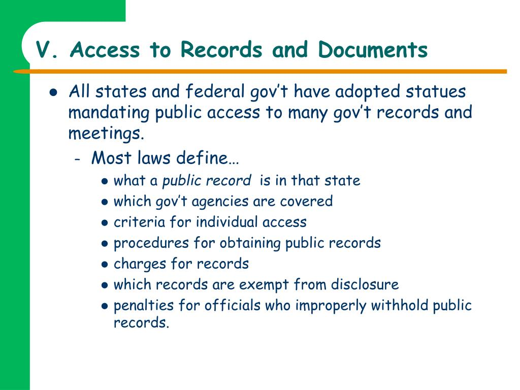 V. Access to Records and