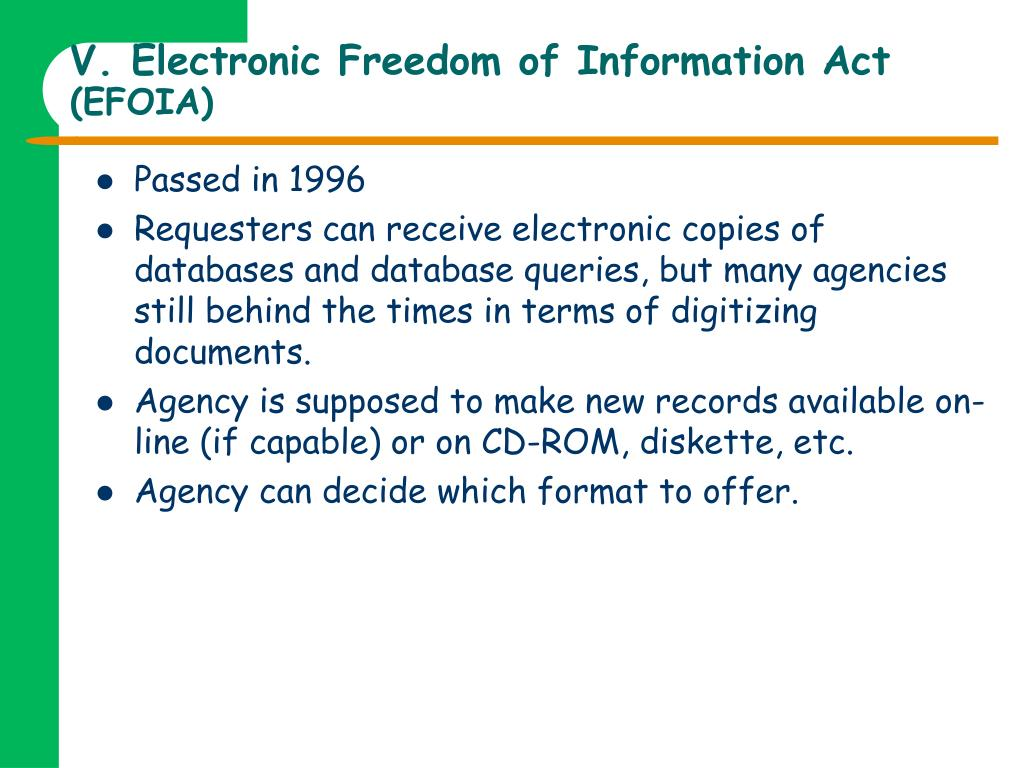 V. Electronic Freedom of Information Act