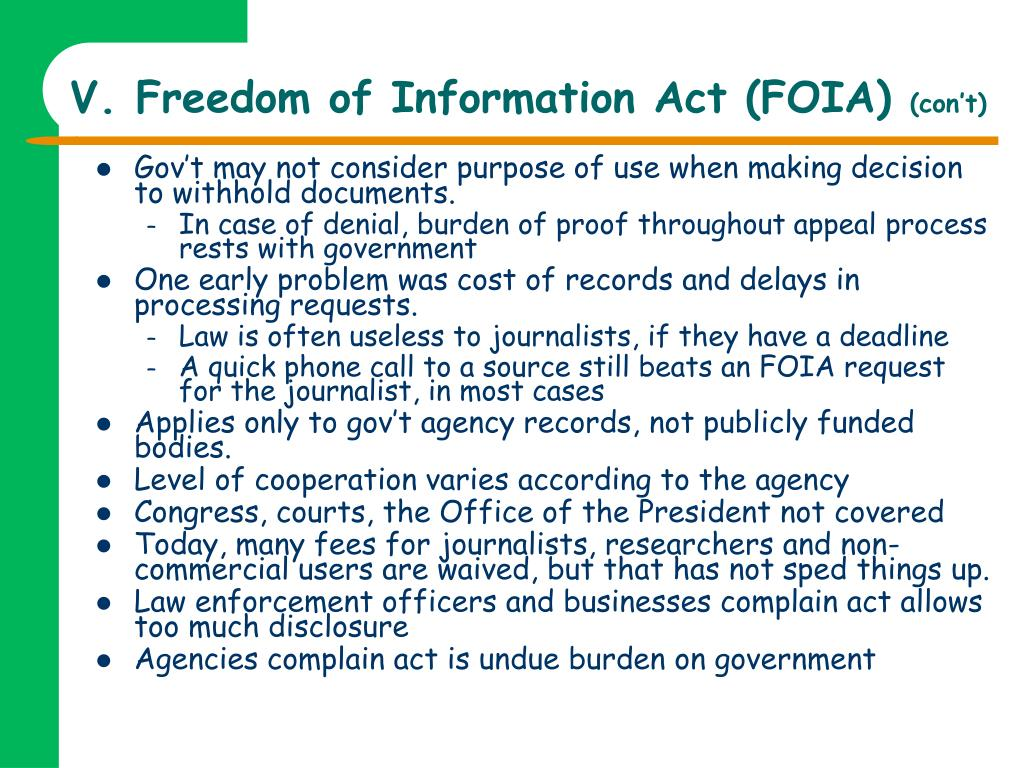 V. Freedom of Information Act (FOIA)