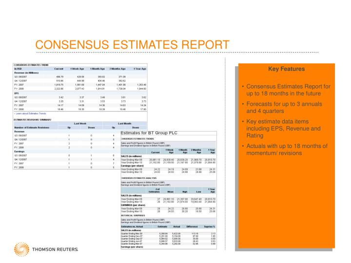 CONSENSUS ESTIMATES REPORT