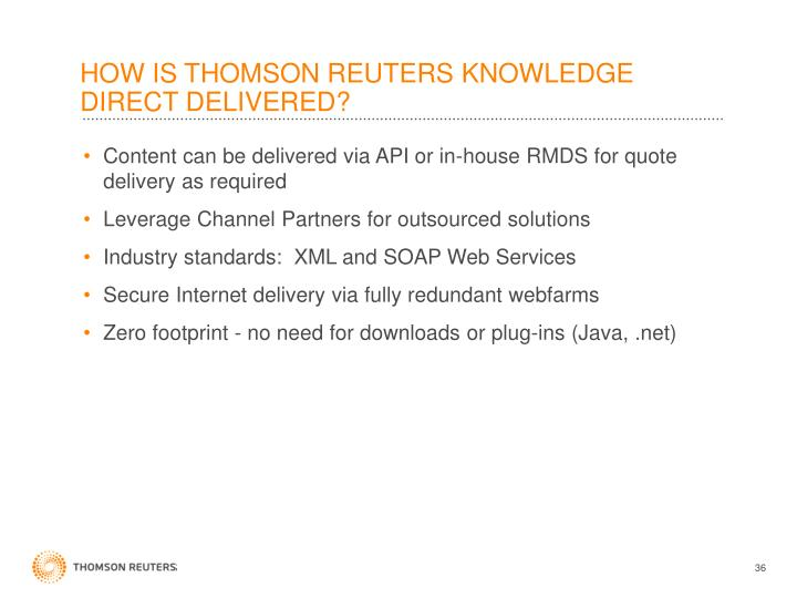HOW IS THOMSON REUTERS KNOWLEDGE DIRECT DELIVERED?