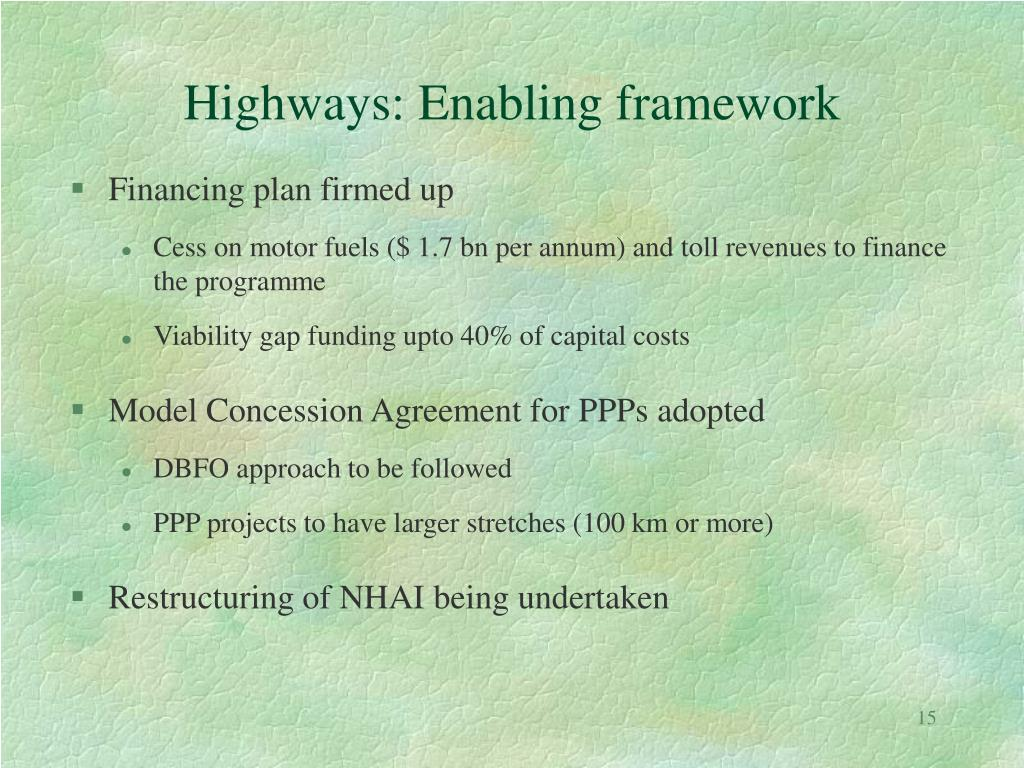 Highways: Enabling framework