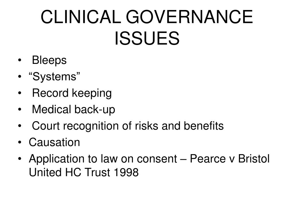 CLINICAL GOVERNANCE ISSUES