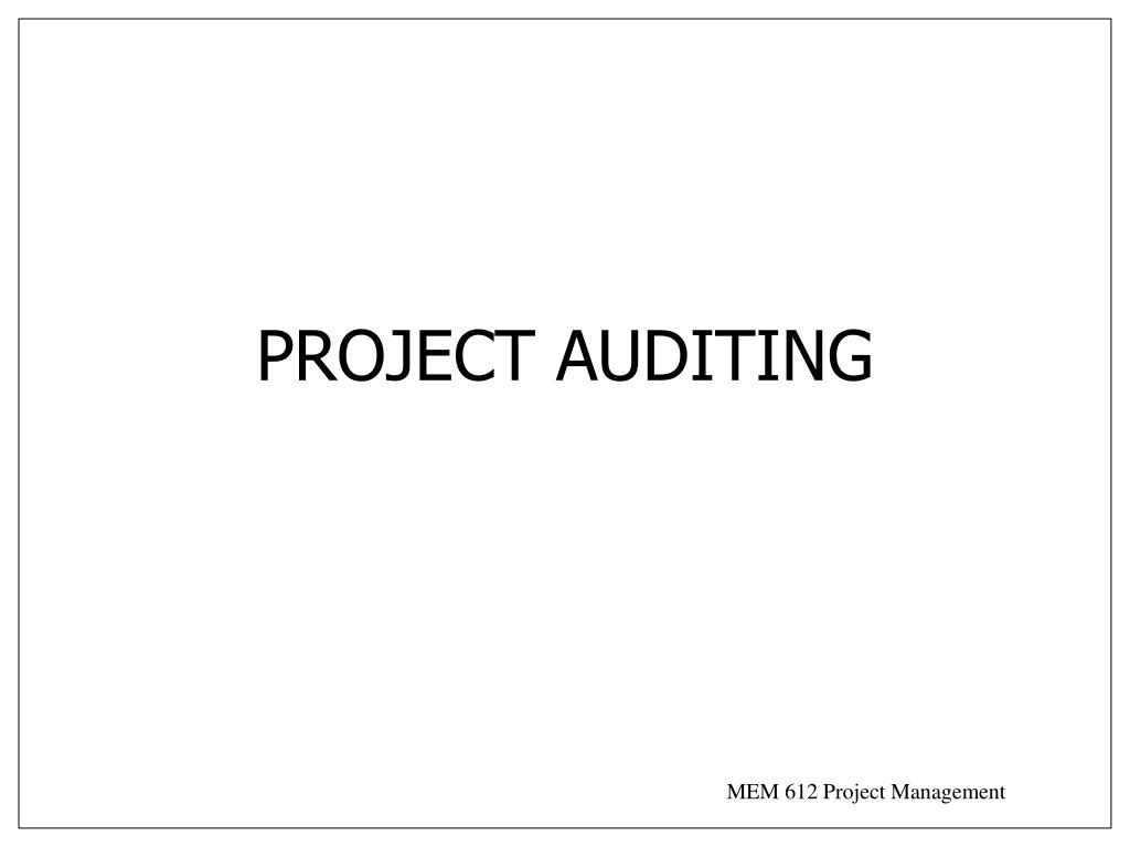 PROJECT AUDITING