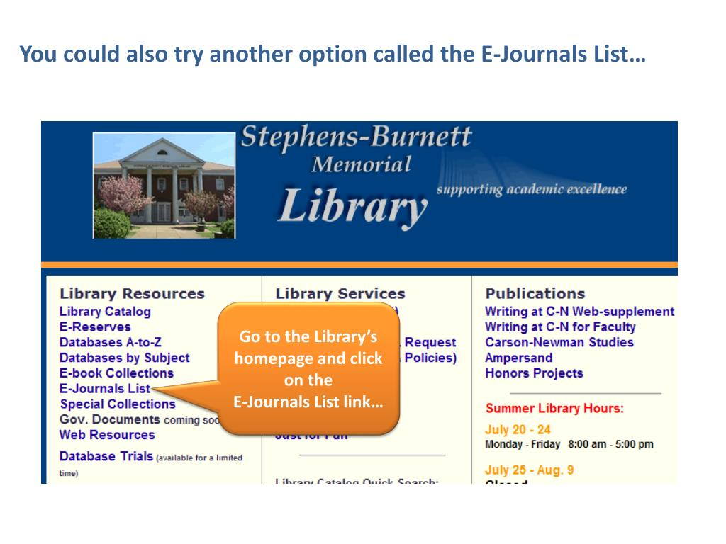 You could also try another option called the E-Journals List…