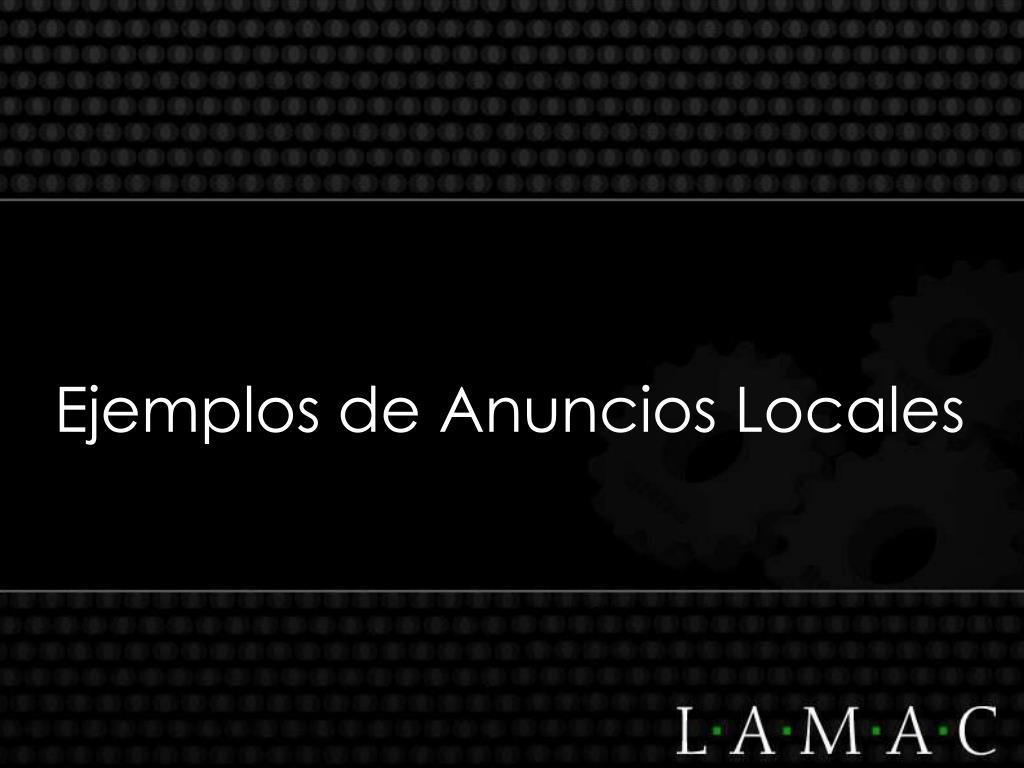 Ejemplos de Anuncios Locales