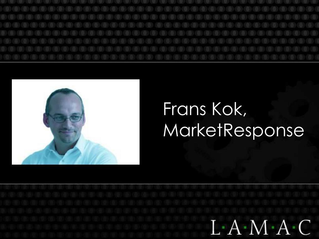 Frans Kok, MarketResponse