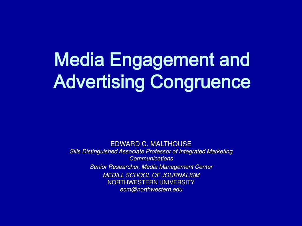 Media Engagement and Advertising Congruence