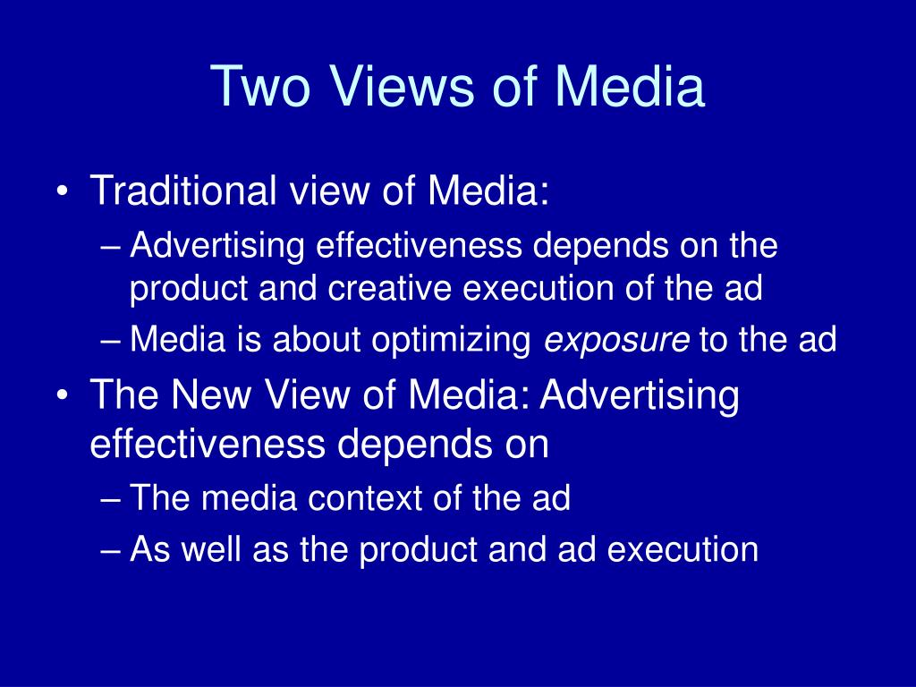 Two Views of Media