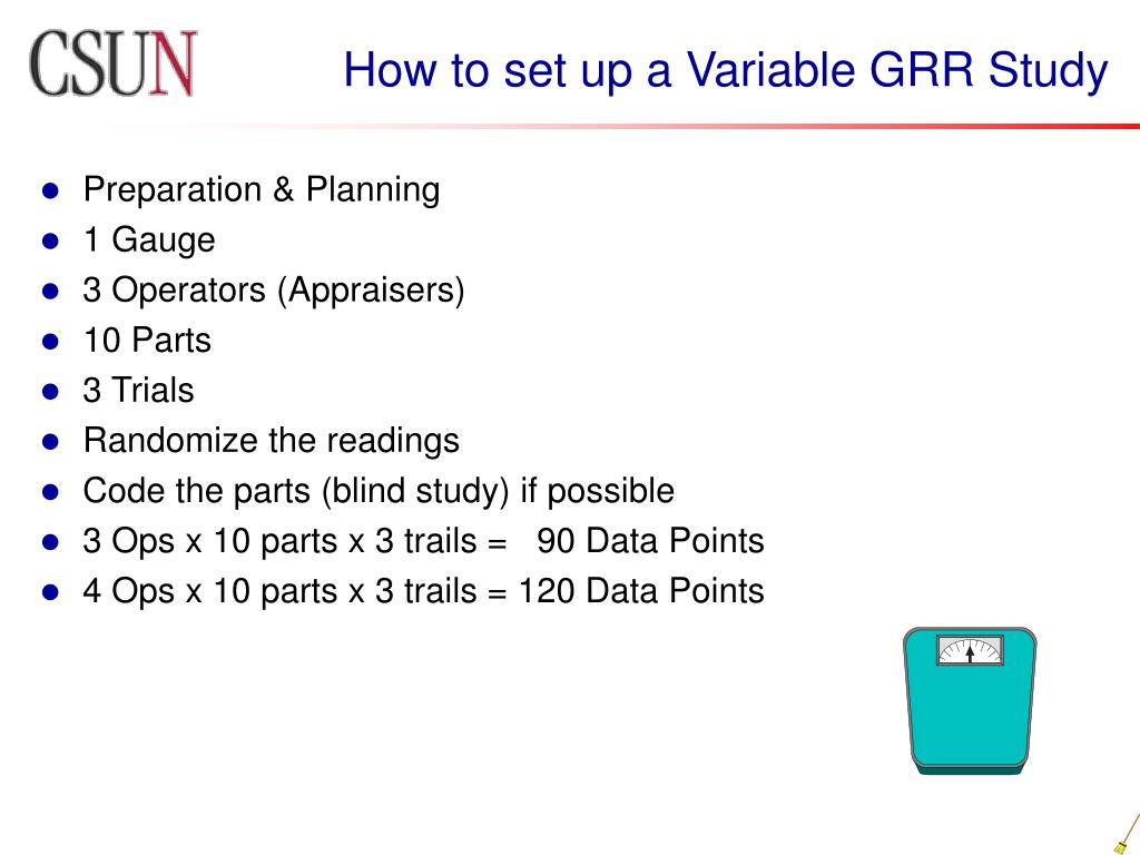 How to set up a Variable GRR Study