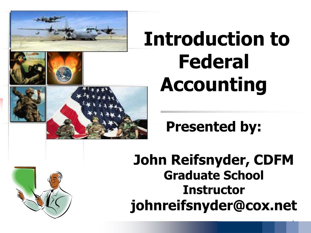 Introduction to Federal Accounting