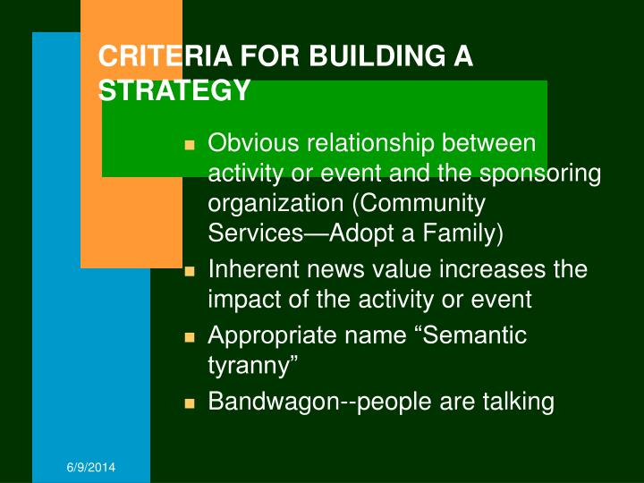 CRITERIA FOR BUILDING A STRATEGY