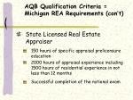 aqb qualification criteria michigan rea requirements con t