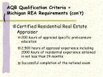 aqb qualification criteria michigan rea requirements con t7