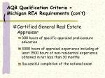 aqb qualification criteria michigan rea requirements con t8