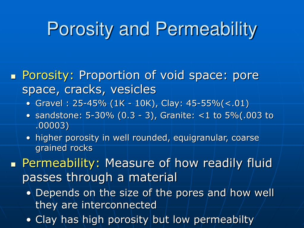 Porosity and Permeability