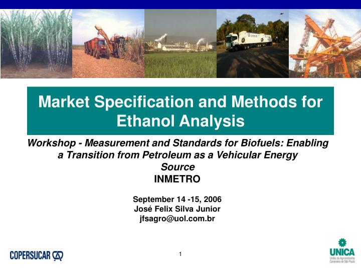 Market specification and methods for ethanol analysis
