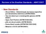 revision of the brazilian standards abnt ceet37