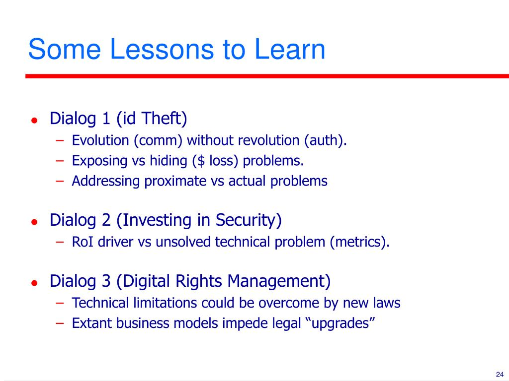 Some Lessons to Learn