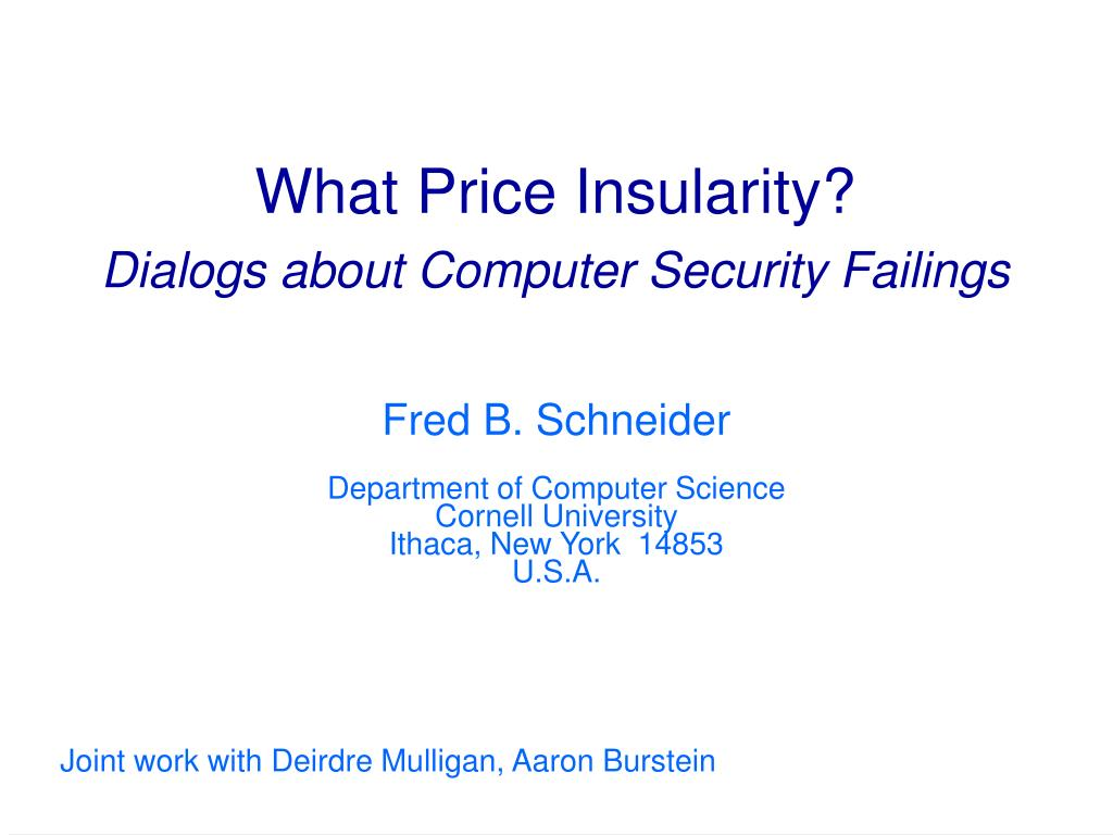 what price insularity dialogs about computer security failings